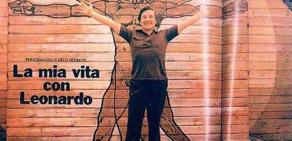 Carlo Pedretti: la mia vita con quel genio di Leonardo