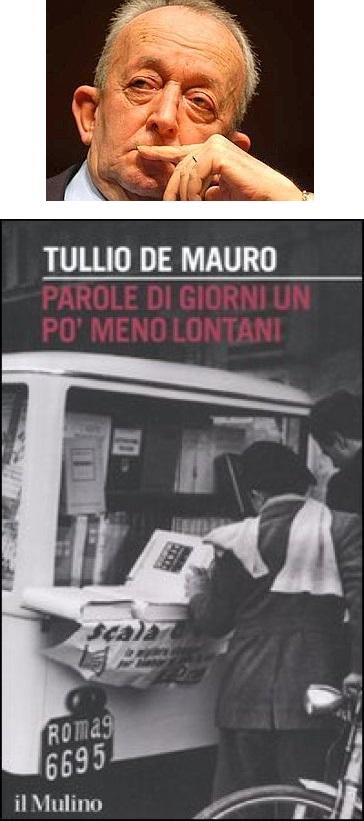 """Il linguista Tullio De Mauro (Torre Annunziata, 1932) e, sotto, la copertina de """"Parole di giorni un po' meno lontani"""""""