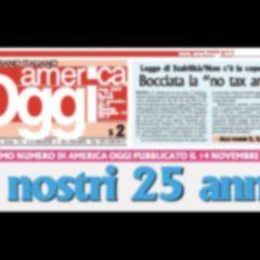 """Auguri """"America Oggi""""! Il quotidiano italiano in America compie 25 anni"""