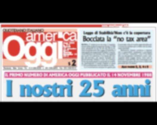 """Auguri <em>""""America Oggi""""</em>! <br />Il quotidiano italiano in America <br />compie 25 anni"""