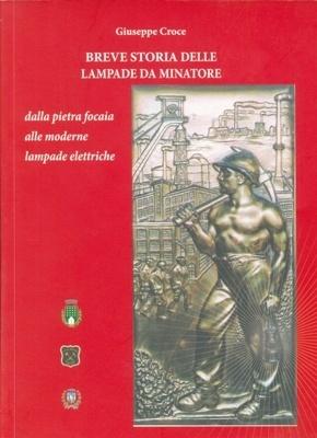 croce-breve-storia-lampade-minatore