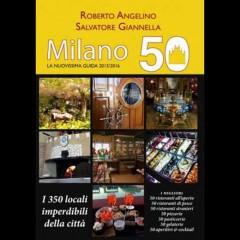 I 350 locali imperdibili di Milano (per l'Expo e oltre)