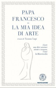 papa-francesco-la-mia-idea-arte