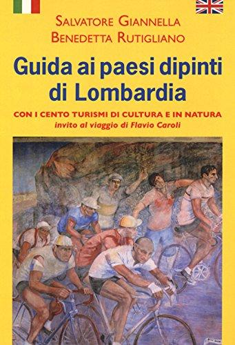 "<em>""Guida ai Paesi dipinti di Lombardia""</em>: <br />video-presentazione del progetto"