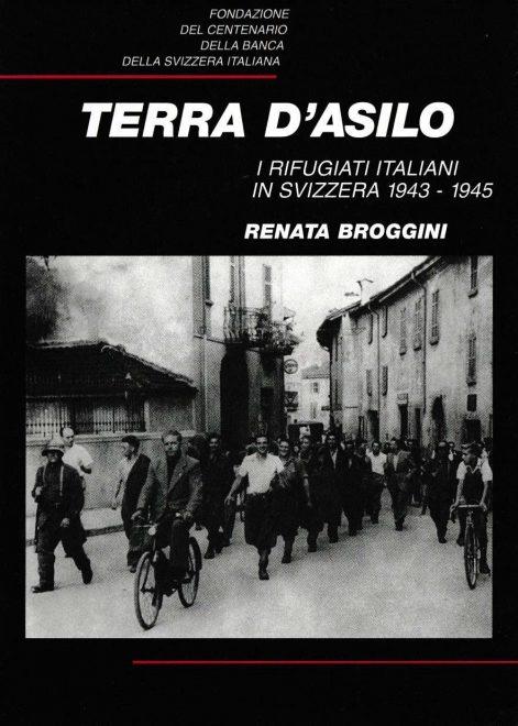 terra-asilo-rifugiati-italiani-svizzera-1943-1945-renata-broggini
