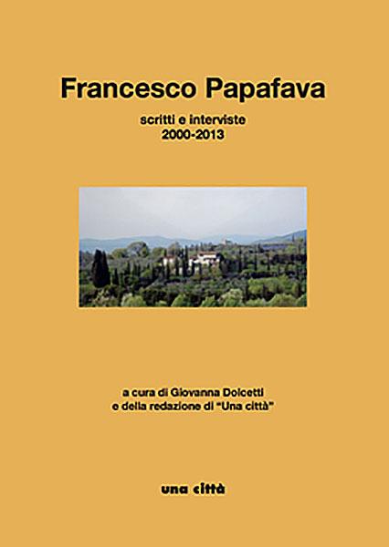francesco-papafava-scritti-interviste-2000-2013