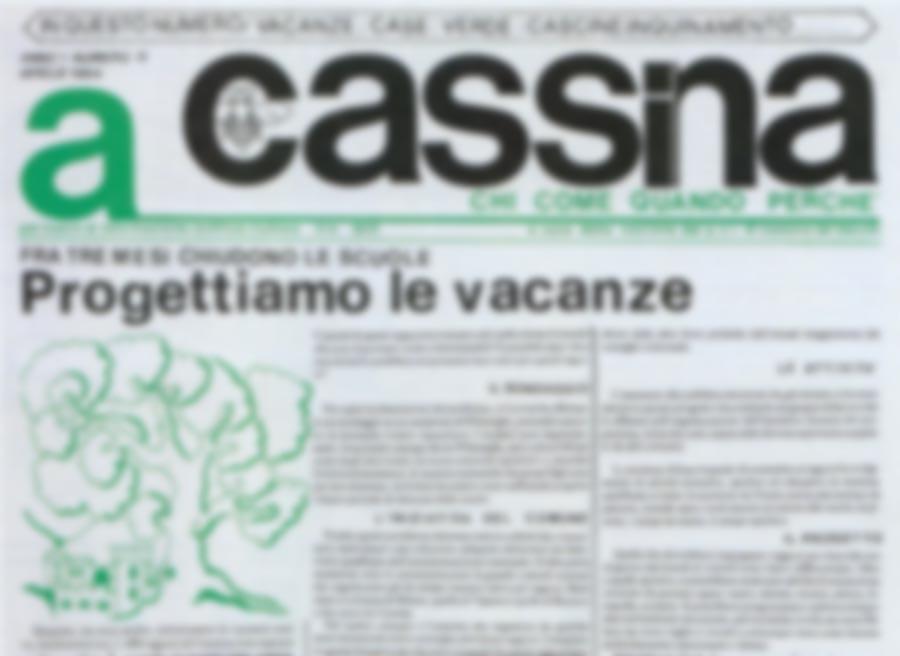 """Ridateci quei giornali locali poveri ma belli <br />e soprattutto onesti come """"a Cassina"""""""