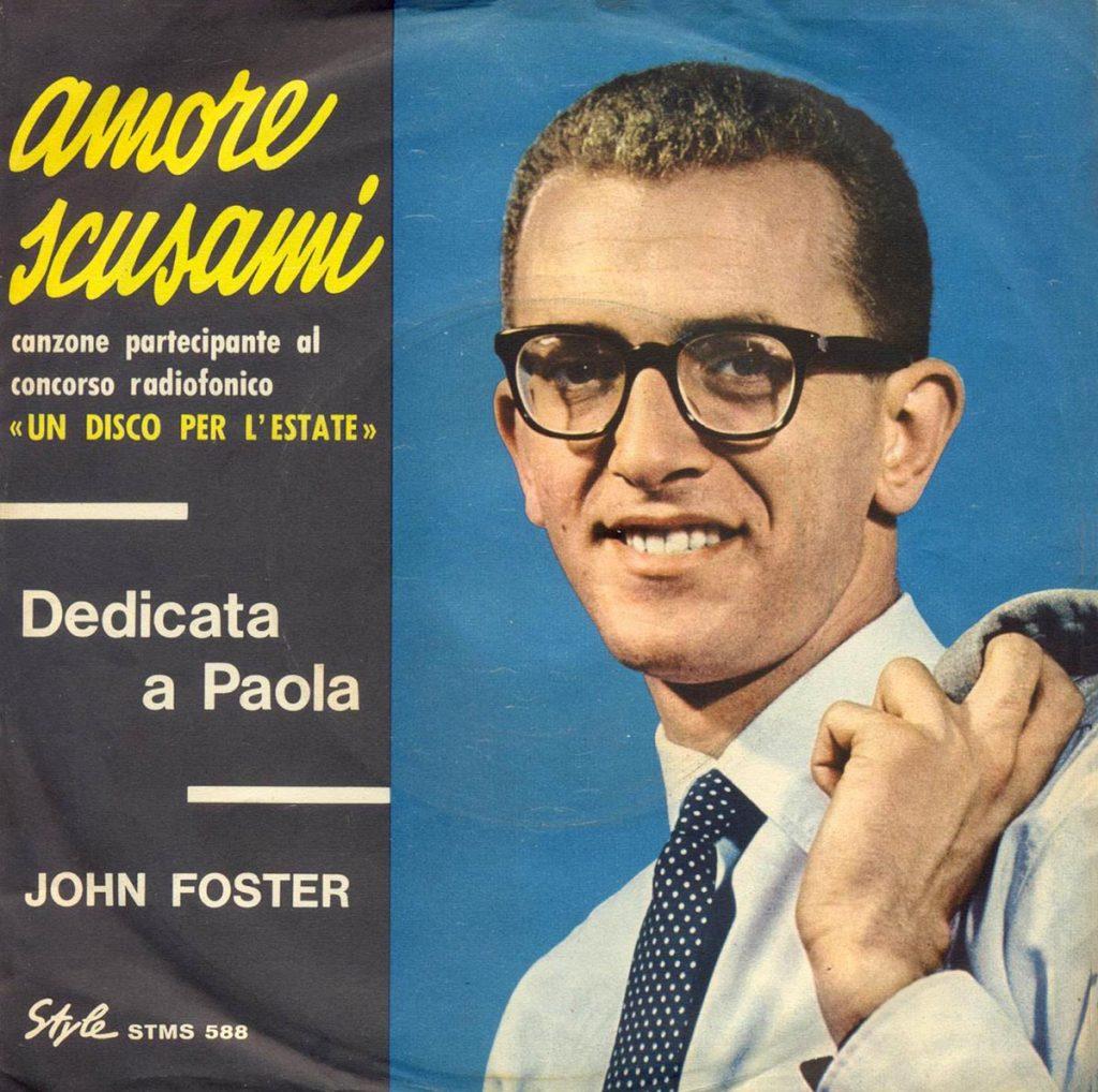 John Foster, Amore scusami