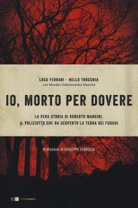 Copertina del libro 'Morto per dovere' (Luca Ferrari, Nello Trocchia, Monika Dobrowolska Mancini, Chiarelettere editore)