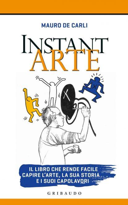 """""""Instant Arte"""" di Mauro De Carli"""
