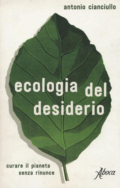 Ecologia del desiderio - Cianciullo
