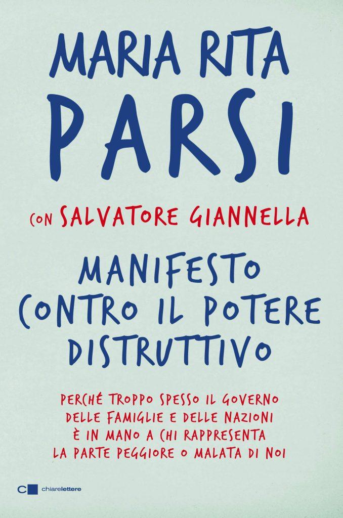 Maria Rita Parsi e Salvatore Giannella - Manifesto contro il potere distruttivo