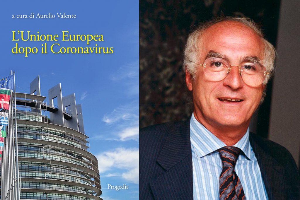 Aurelio Valente - L'Unione Europea dopo il coronavirus