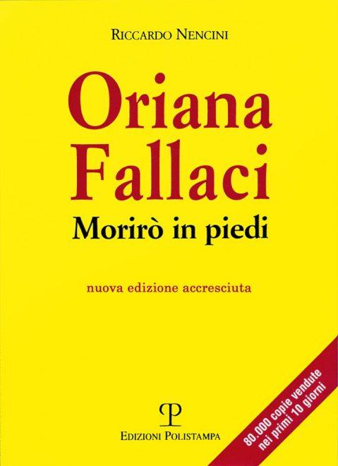 Oriana Fallaci - Morirò in piedi