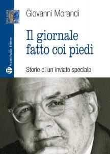 Giovanni Morandi - 'Il giornale fatto con i piedi'