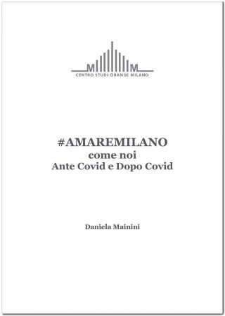 """La copertina di """"#AMAREMILANO come noi Ante Covid e Dopo Covid"""""""
