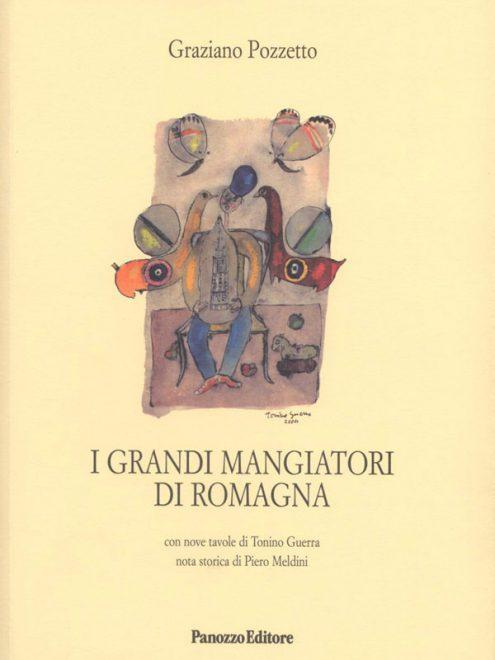 I grandi mangiatori di Romagna - Graziano Pozzetto