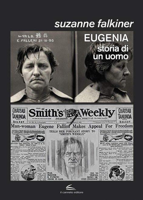 Il Canneto - Eugenia. Storia di un uomo - Suzanne Falkiner