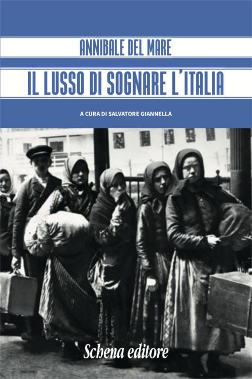 """""""Il lusso di sognare l'Italia"""", di Salvatore Giannella e Mario Cervi"""