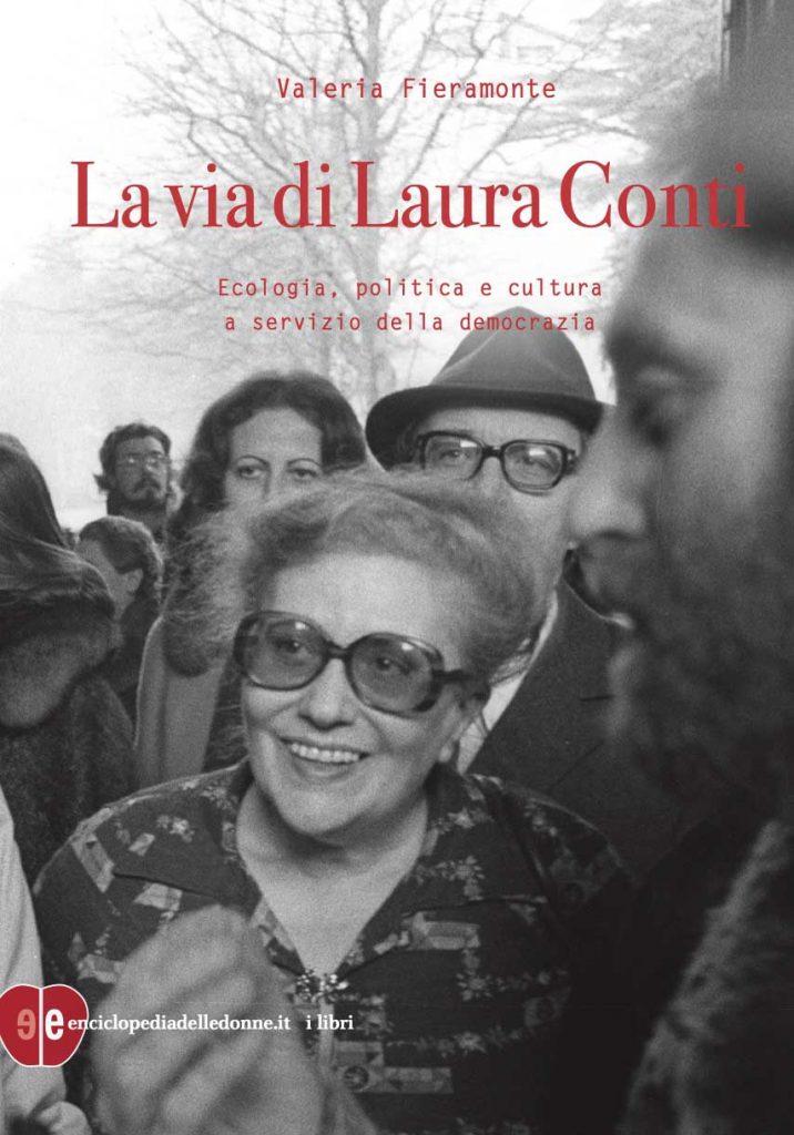 """La copertina del libro """"La via di Laura Conti. Ecologia, politica e cultura a servizio della democrazia"""""""