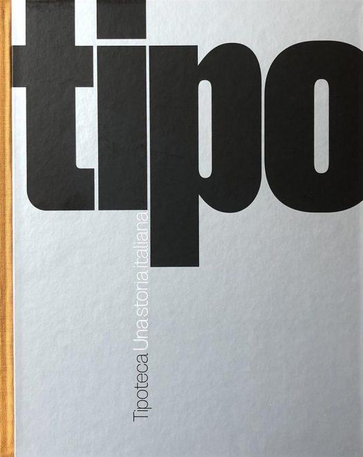 Grafiche Antiga - Tipoteca. Una storia italiana