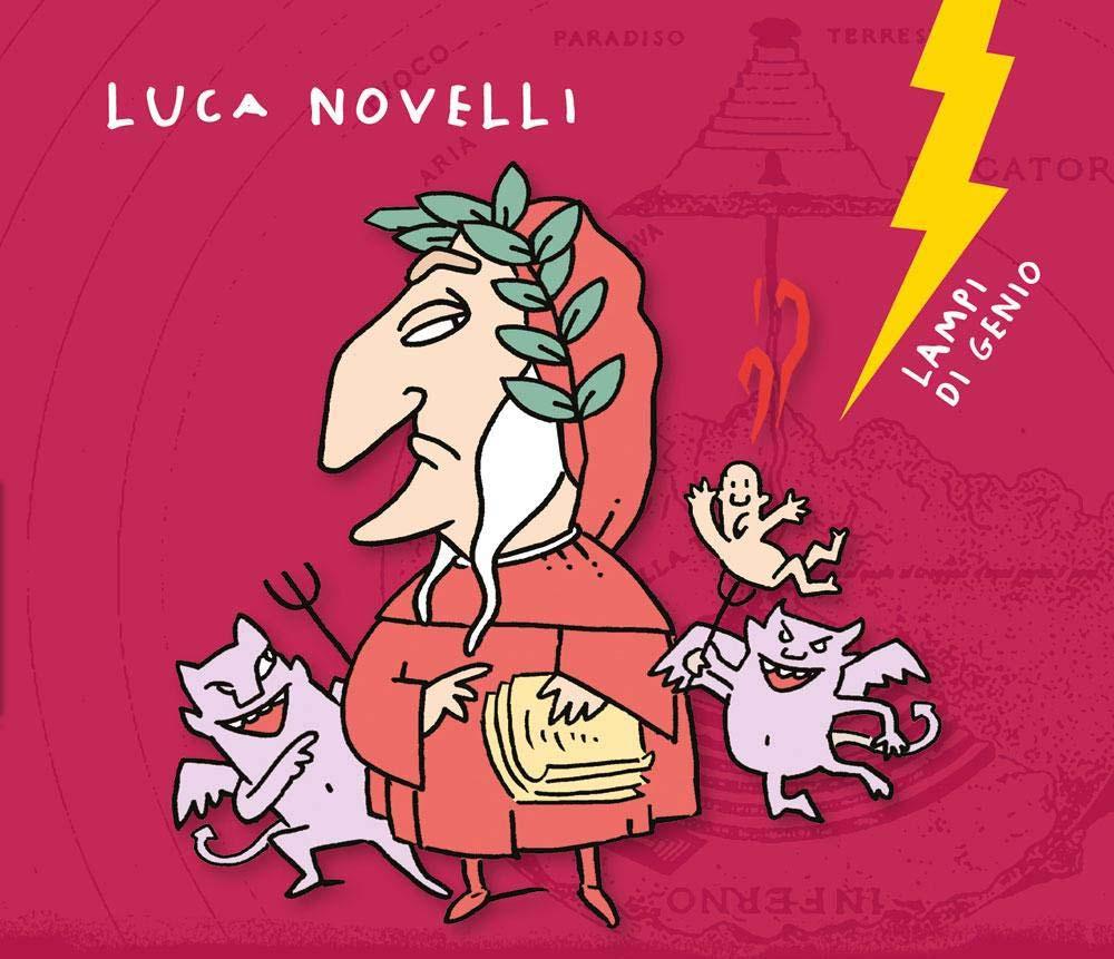 Dante e le infernali scienze - Luca Novelli