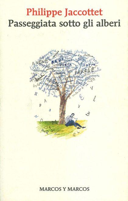 Passeggiata sotto gli alberi - Marcos y Marcos