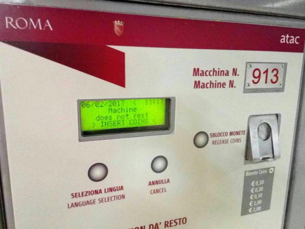 Roma ATAC - Macchina biglietti 'does not rest'