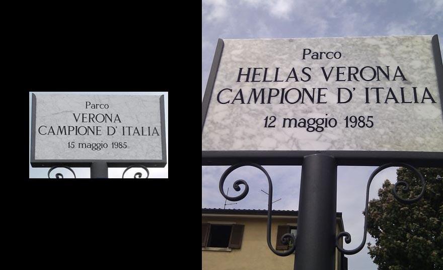 Targa sbagliata parco Hellas Verona campione d'Italia