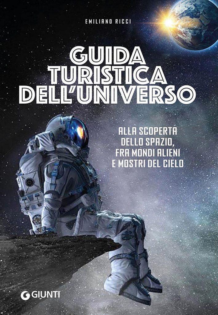 """La copertina del libro di Emiliano Ricci, """"Guida turistica dell'universo"""""""