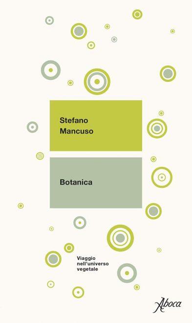 Aboca Edizioni - Botanica. Viaggio nell'universo vegetale