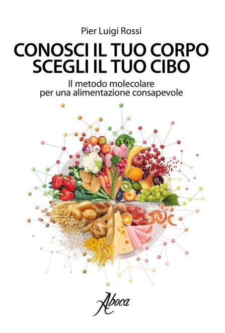 Aboca Edizioni - Conosci il tuo corpo, scegli il tuo cibo