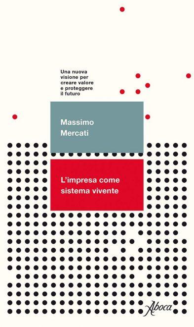 Aboca Edizioni - L'impresa come sistema vivente